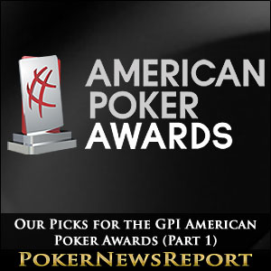 2014 GPI American Poker Awards Nominees Announced