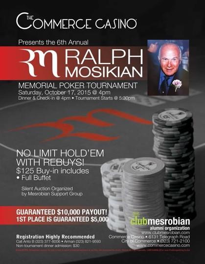 6th Annual Ralph Mosikian Memorial Poker Tournament at Commerce Casino